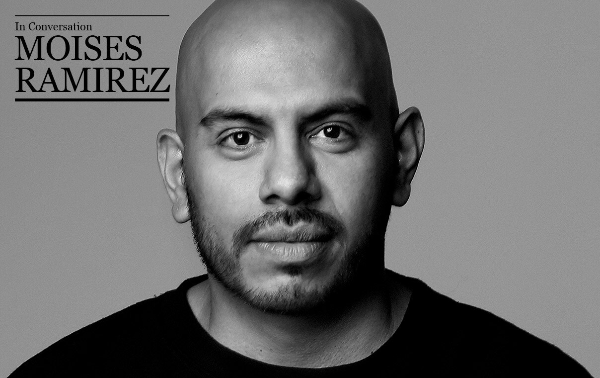 In Conversation: Moises Ramirez